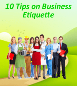 10 Tips on Business Etiquette