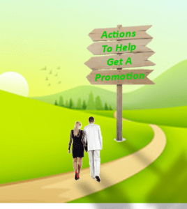 Actions to help get a promotion