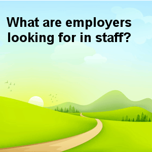 Employers Looking For