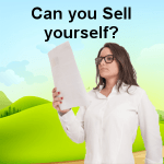 Can you sell yourself