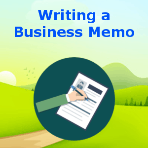 Writing a Business Memo