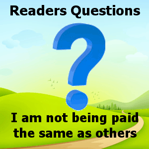 I am not being paid the same as others