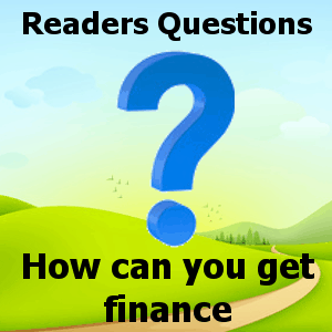 How can you get finance