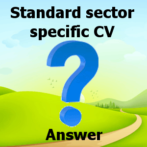 Standard sector specific CV Answer