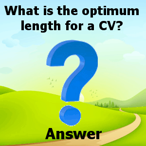 what-is-the-optimum-length-for-a-cv-answer