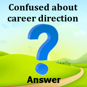 confused-about-career-direction-answers